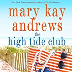 The High Tide Club: A Novel | Mary Kay Andrews