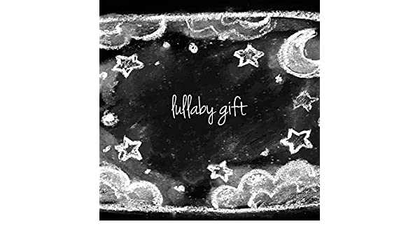 Lullaby Gift by White Noise & Rain Sounds Smart Baby Lullaby on Amazon Music - Amazon.com