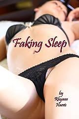Faking Sleep Kindle Edition