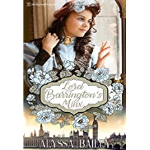 Lord Barrington's Minx (Chase Abbey Book 1)