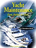 Yacht Maintenance - From Anchors to Zincs