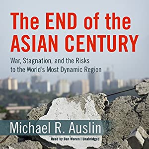 The End of the Asian Century Audiobook