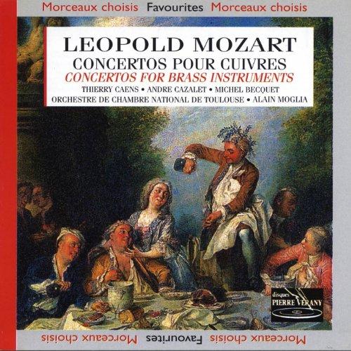 Léopold Mozart : Concertos pour cuivres