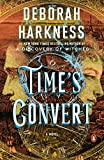 Book cover from Times Convert: A Novel by Deborah Harkness