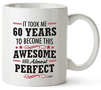 Buy Mug 60th Birthday Gifts For Women 60 Years Old Men Happy Funny Online At Low Prices In India