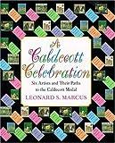 A Caldecott Celebration, Leonard S. Marcus, 0802786561