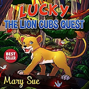 Lucky the Lion Cubs Quest Audiobook