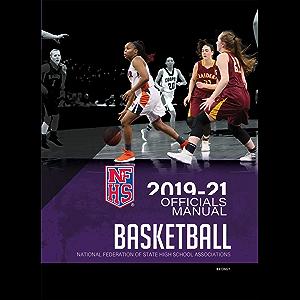 2019-21 NFHS Basketball Officials Manual