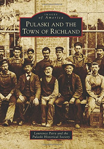 Read Online Pulaski and the Town of Richland (Images of America) pdf epub