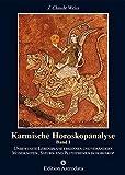 Karmische Horoskopanalyse, Bd.1, Unbewußte Lebenspläne erkennen und verändern. Mondknotenthemen, Saturnthemen und Plutothemen im Horoskop (Edition Astrodata)