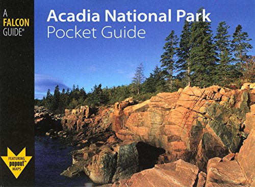 Acadia National Park Pocket Guide (Falcon Pocket Guides Series)