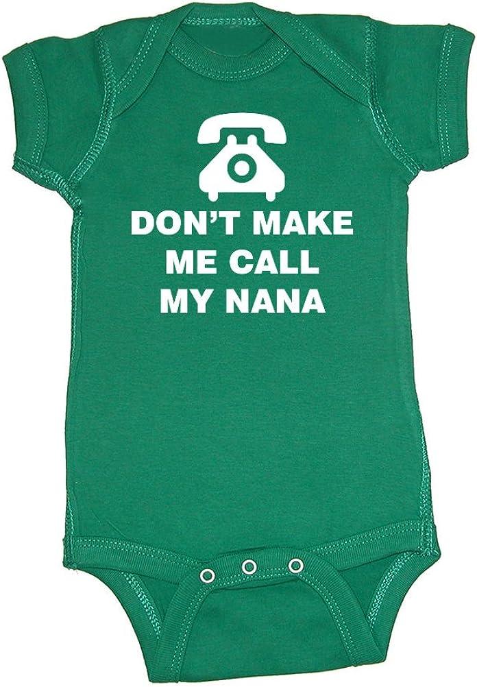 Dont Make Me Call My Nana Baby Bodysuit Telephone Mashed Clothing Unisex-Baby - Fun /& Trendy