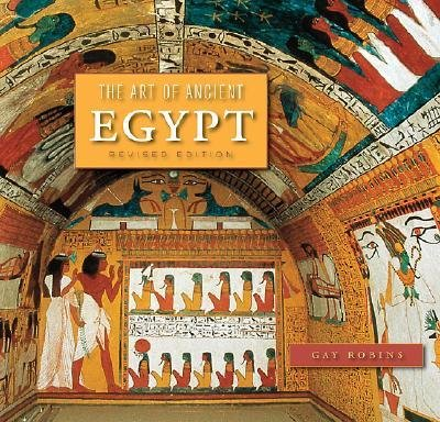 [(The Art of Ancient Egypt )] [Author: Gay Robins] - Ancient Egypt Art