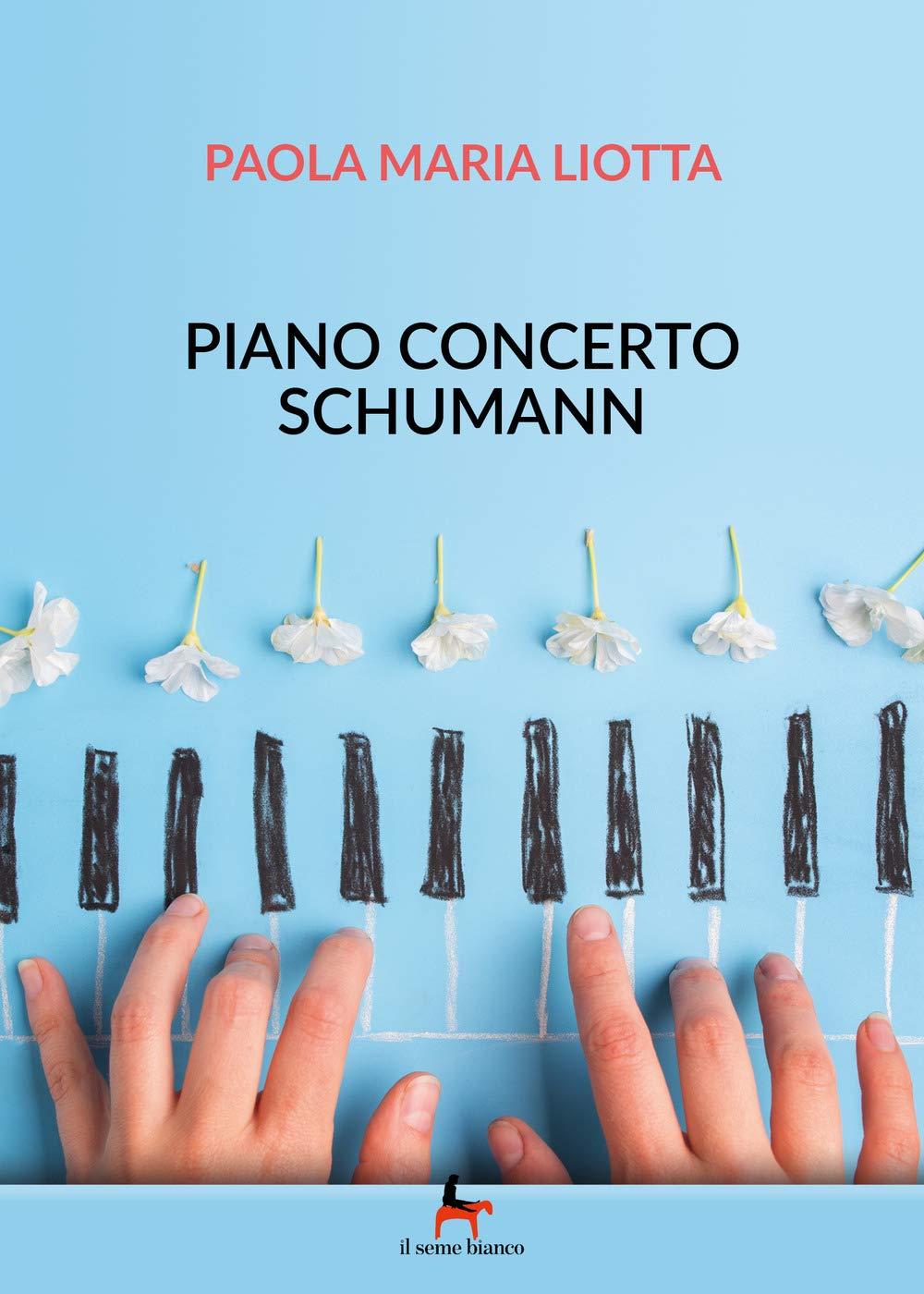 Risultati immagini per piano concerto schumann libro