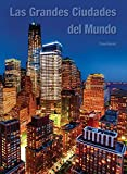 Las grandes ciudades del mundo / Great Cities of the World (Spanish Edition)