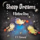 Sheep Dreams: A Bedtime Story