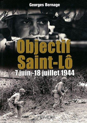 Download Objectif Saint-Lô: 7 juin-18 juillet 1944 PDF