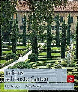Italiens Schönste Gärten Amazonde Monty Don Derry Moore Claudia