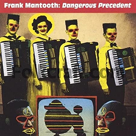 Frank Mantooth. Dangerous Precedent