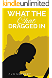 What The Chat Dragged In (Martha Garrett Mystery Book 1)