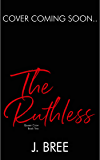 The Ruthless: Queen Crow #2
