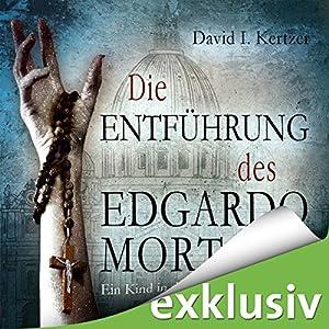 Die Entführung des Edgardo Mortara Hörbuch