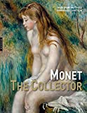 img - for Monet the Collector book / textbook / text book