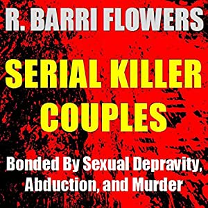 Serial Killer Couples Audiobook