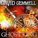 Ghost King Audiobook by David Gemmell Narrated by To Be Announced