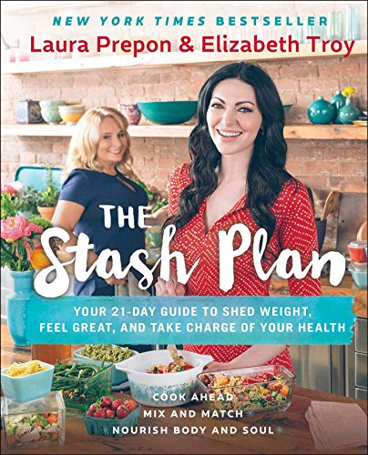 The Stash Plan: Your 21-Day Guide to Shed Weight, Feel Great, and Take Charge of Your Health (Great Big Slow Cooker Cookbook)