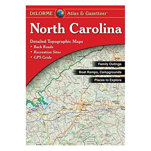 DeLorme® North Carolina Atlas & Gazetteer (DeLorme Atlas & Gazetteer)