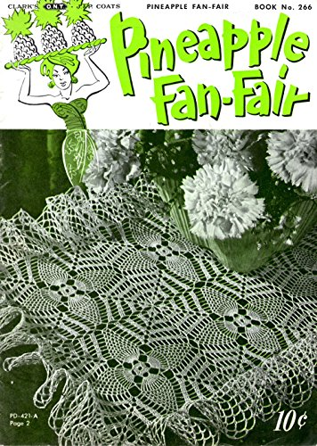 Pineapple Fan-Fair (Coats and Clark's, Book No. 266)