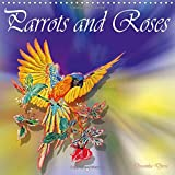 Parrots and Roses 2018: Colored Pencil Drawings of Parrots and Roses (Calvendo Art)