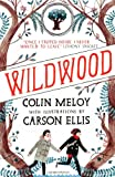 Wildwood by Colin Meloy front cover