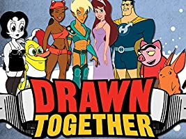 Drawn Together - Season 1