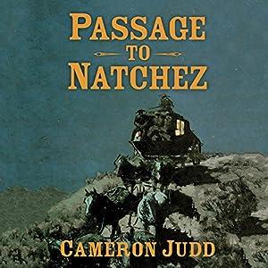 Passage to Natchez Audiobook