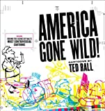 America Gone Wild!, Ted Rall, 0740760459
