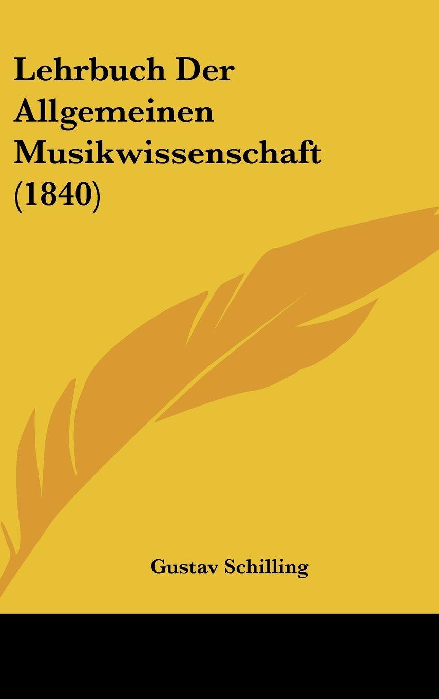 Read Online Lehrbuch Der Allgemeinen Musikwissenschaft (1840) (German Edition) pdf