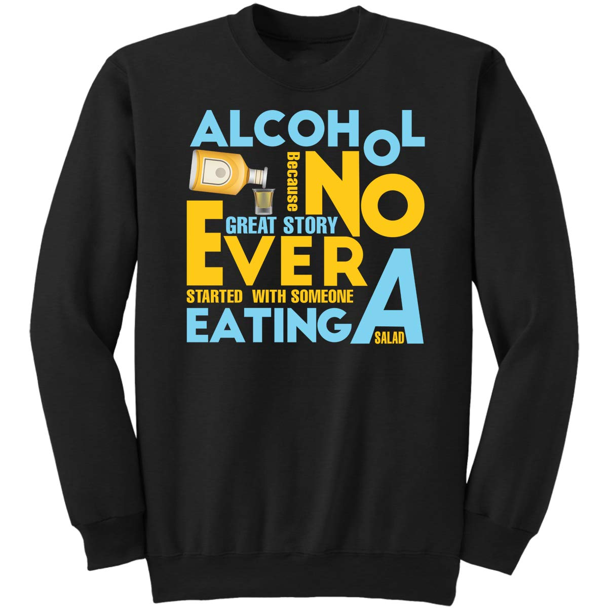 DoozyGifts99 Alcohol Because Great Story-Beer Mens W Sweatshirt