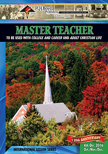 Master Teacher 4th Quarter 2016 Sunday School Kindle Edition By