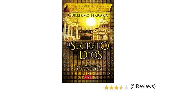 El secreto de Dios (Trilogía de la luz 3): La iluminación de los ...