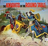 Tale Spinners for Children: The Knights of the Round Table