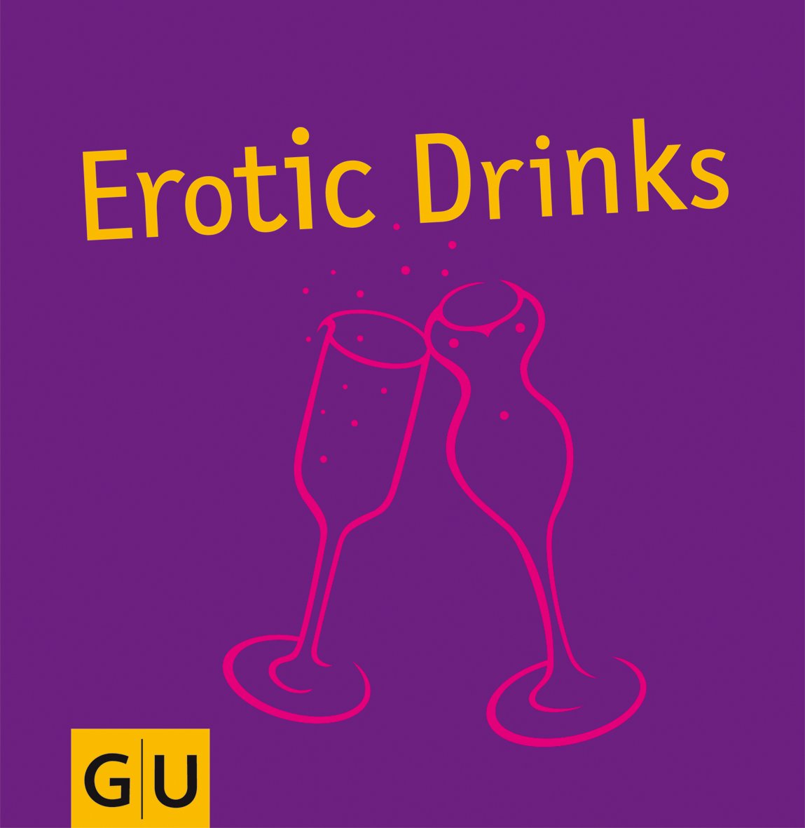 Erotic Drinks & Appetizers (GU GU for You)