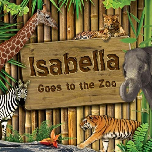 Frecklebox - Personalized Storybook for Isabella - Goes to The Zoo [Paperback] - Put Your Child in The Story - Great Gifts to Make Kids Smile