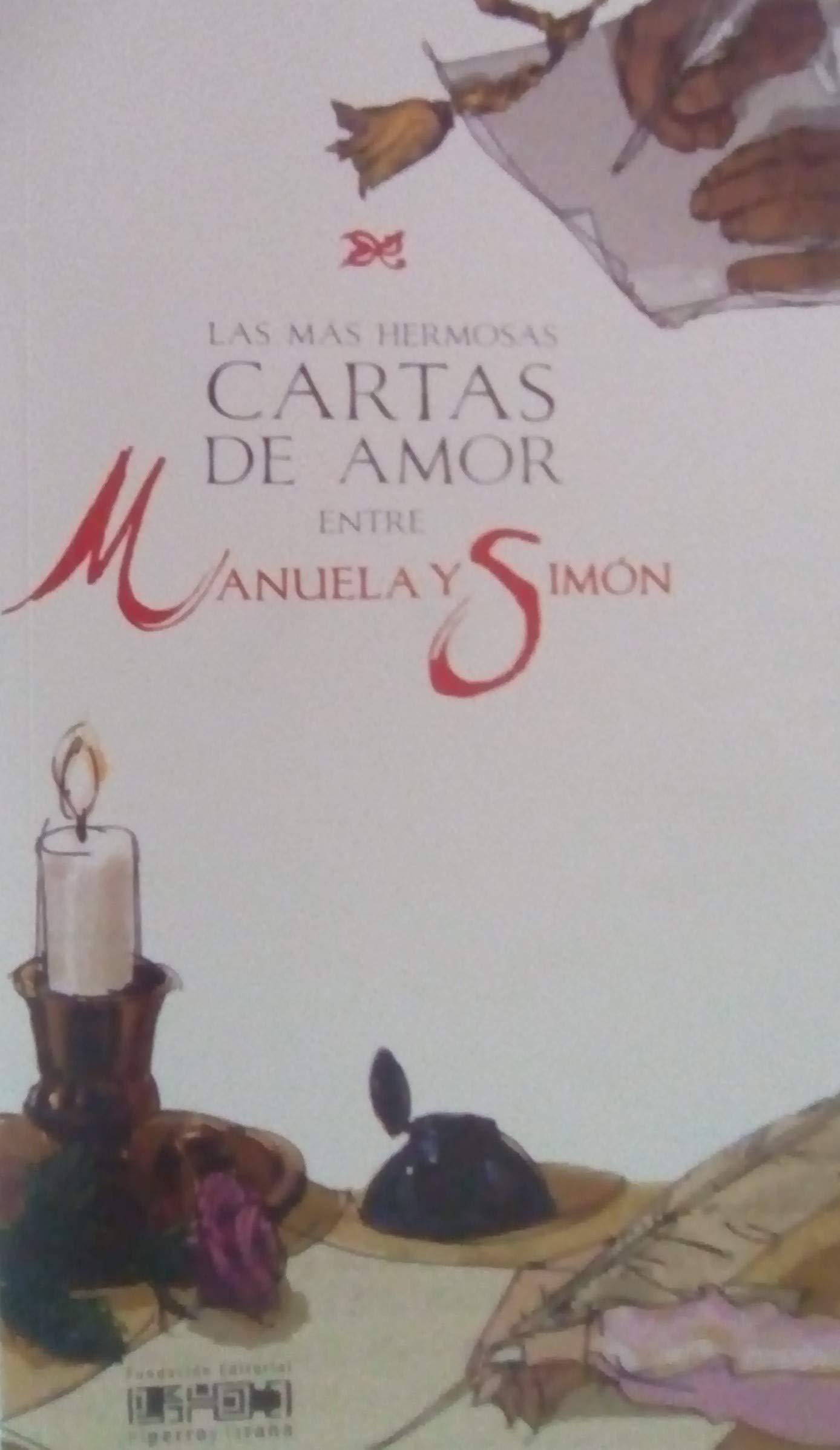 Las Mas Hermosas Cartas De Amor Entre Manuela Y Simon: Simon ...