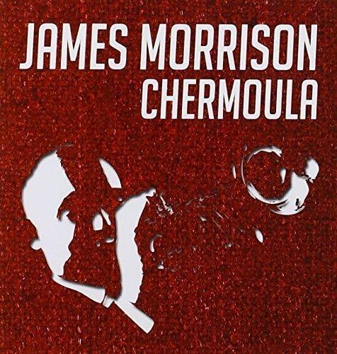 James Morrison - Chermoula - Zortam Music