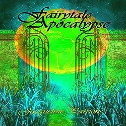 Fairytale Apocalypse