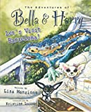 The Adventures of Bella and Harry, Lisa Manzione, 1937616061