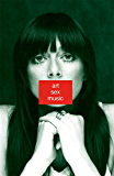 Art Sex Music (English Edition)