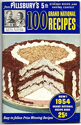 100 Prize-Winning Recipes from Pillsbury's 5th Grand National Recipe and Baking Contest 1954 (Bake Off Cookbook Pillsbury)